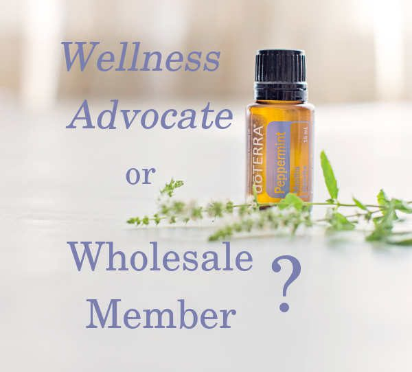 Become a Wellness Advocate or a Wholesale Member
